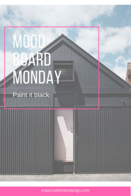Mood Board Monday Paint it Black